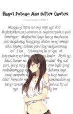 Hugot Patama And Bitter Quotes(English&Tagalog) by AsawaNgAsawaNiYeol