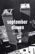 September Eleven  by Kryptonitexx