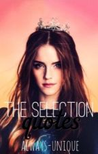 the selection quotes | ∞ by always-unique