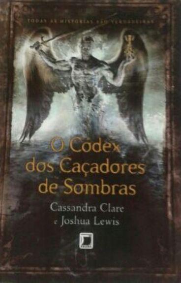 Códex Dos Caçadores De Sombras