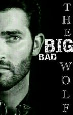 Big Bad Wolf (Derek Hale X Reader!~) by _JessicaPedersen_