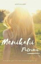 [BookOne] Menikahi Putrimu by justlullaby
