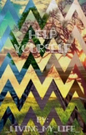 Help Yourself by _living_my_life_