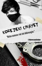 KORE'DE Kİ CİNAYET by KorecanSeher