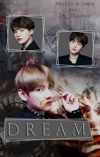 Dreams • Taegi/Vga