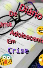 Diário De Uma Adolescente Em Crise  by AnaPazotto