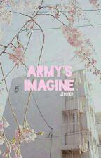 [BTS X YOU] ARMY'S IMAGINE by jeonnda