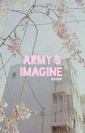 [BTS X YOU] ARMY'S IMAGINE