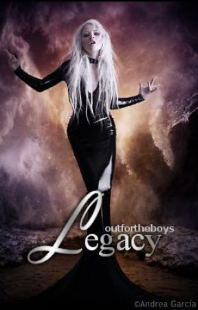 Legacy by outfortheboys