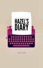 Hazel's diary [TFiOS] by tealocked