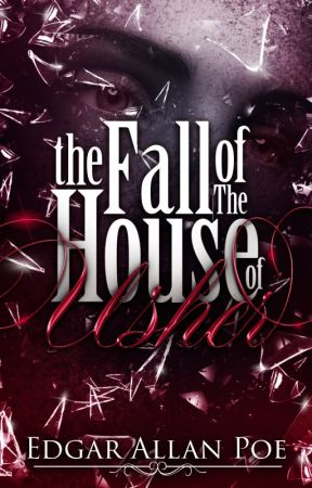 The Fall of the House of Usher (1839) by EdgarAllanPoe