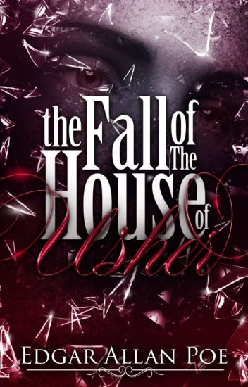The Fall of the House of Usher (1839)