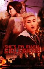 She's My Mafia Girlfriend #Wattys2016 by yuniered