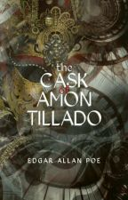 The Cask of Amontillado (1846) by EdgarAllanPoe