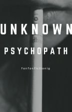 Unknown Psychopath [BTS] by Fanfanfictionig