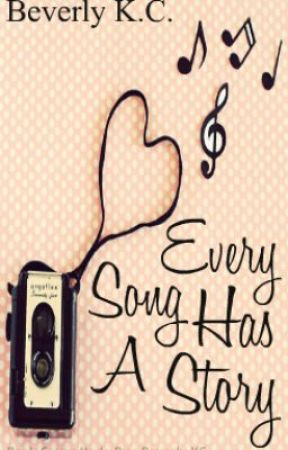 Every Song Has A Story Wattpad