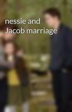 nessie and Jacob marriage by HelenBristow