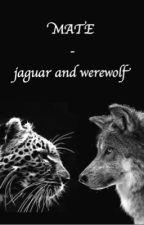 Mate - jaguar and werewolf by kattikatzi