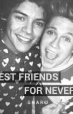 Best Friends For Never | n.s [COMPLETED]#wattys2017  by keepingupwidnarry