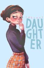 Daughter.{PAUSADA} by Idkcost