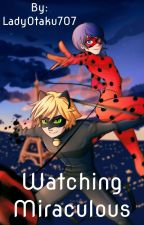 Watching Miraculous by DisneyLover707