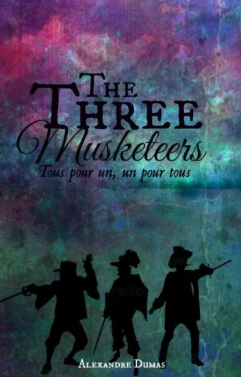 The Three Musketeers (1844) (Completed)