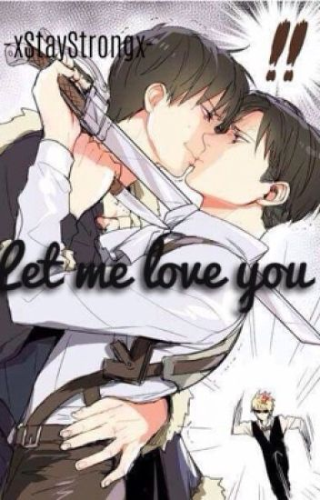 Let me love you (EreRi) *Slow updates*