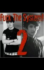 Fuck The System2 ~Die Fremde.. JulienBam X iBlali by CupCakePuddingSophie