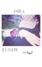 [CC] Amira - Illusion by GhettoYouth_