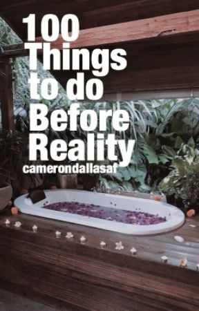 100 Thing to do Before Reality || Cameron Dallas by camerondallasAF