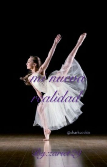 Mi Nueva Realidad ( Dance Moms)