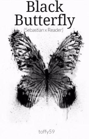 Black Butterfly (Sebastian x Reader) by toffy59
