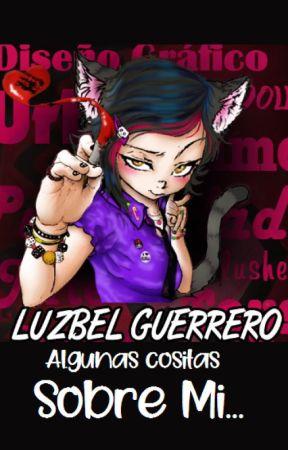"""""""Pensamientos de una Escritora Compulsiva y Obsesiva"""" - MI BLOG - by LuzbelGuerrero"""