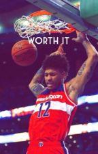 Worth It || Kelly Oubre Jr. by xo_PebblesJade