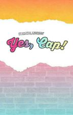 Yes, Cap! (JaDine) [ON-HOLD] by EyaNaWalangCross