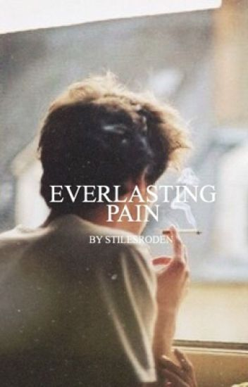 Everlasting Pain • Stilinski