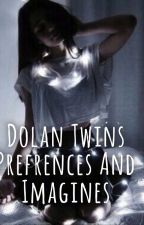 Dolan Twins Preferences And Imagines  by _createdolan_