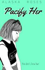 Pacify Her [Melanie Martinez] by AlaskaRoses