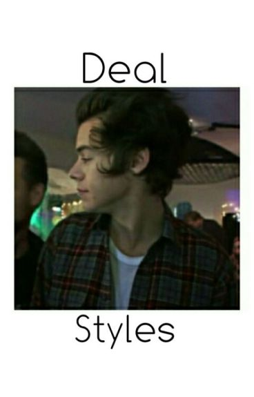 Deal, Styles