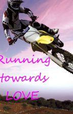 Running towards LOVE ღ by loreenaa10