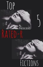 FAVORITE RATED-R (18+) FICTIONS by WoahCarmis
