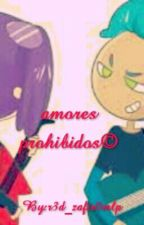Amores Prohibidos (#FNAFHS) by ying_FNAFHS
