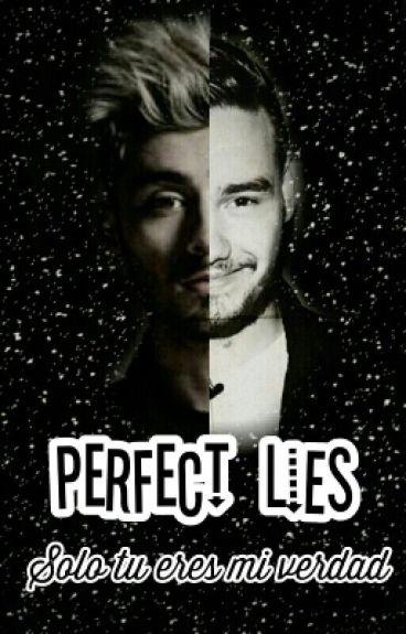 Perfect Lies [[Ziam Palik]] [En Edición Y Corrección]