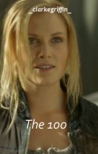 The 100❤ by _clarkegriffin_
