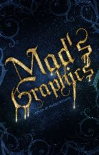Mad's graphics  by MadelineSane