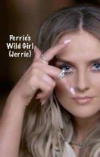 Perrie's Wild Girl (Jerrie Fanfic) by SlayingCamren