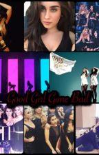 Good Girl Gone Bad (Fifth Harmony/You) by shunaynay