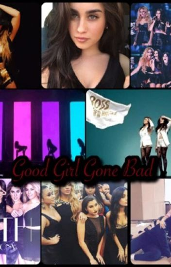 Good Girl Gone Bad (Fifth Harmony/You)
