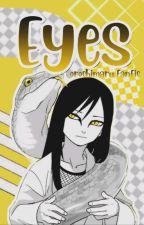 Eyes. [Orochimaru X Oc.] by RockMilez