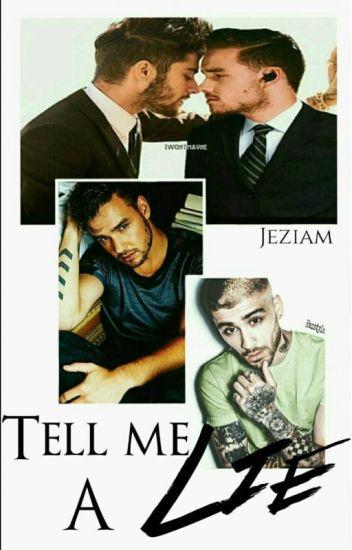Tell me A Lie (Ziam) ✔